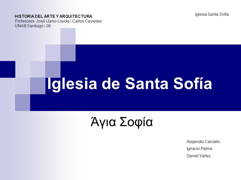 Iglesia de Santa Sofía Άγια Σοφία Iglesia Santa Sofía