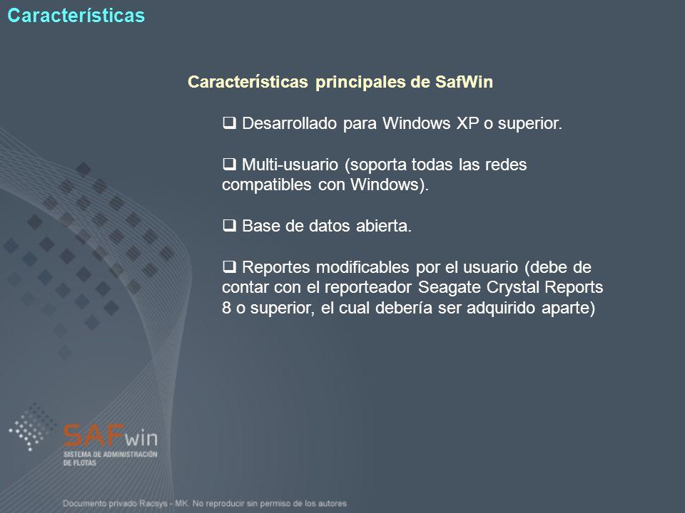 Características Características principales de SafWin
