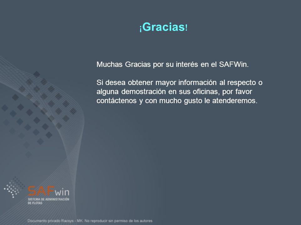 ¡Gracias! Muchas Gracias por su interés en el SAFWin.