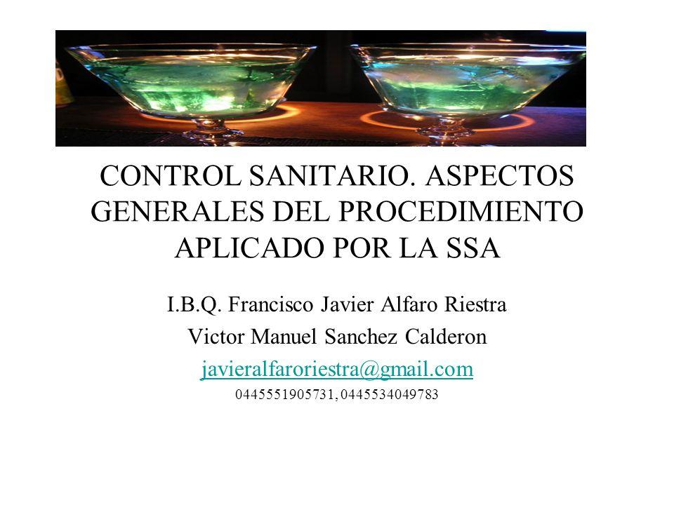 CONTROL SANITARIO. ASPECTOS GENERALES DEL PROCEDIMIENTO APLICADO POR LA SSA
