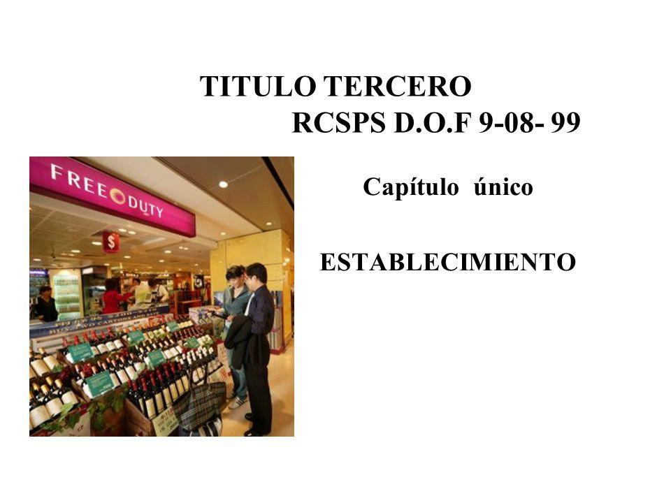 TITULO TERCERO RCSPS D.O.F 9-08- 99