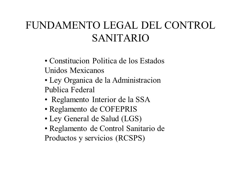 FUNDAMENTO LEGAL DEL CONTROL SANITARIO