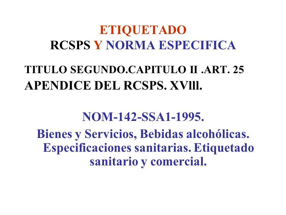 ETIQUETADO RCSPS Y NORMA ESPECIFICA