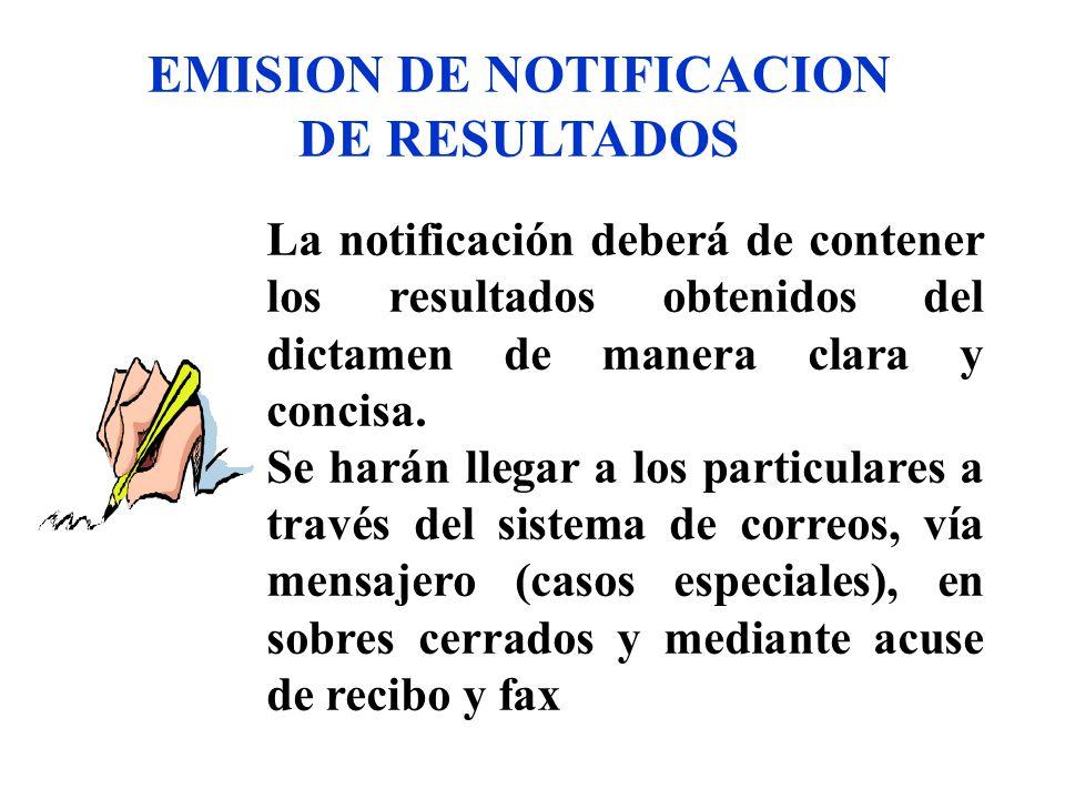 EMISION DE NOTIFICACION DE RESULTADOS