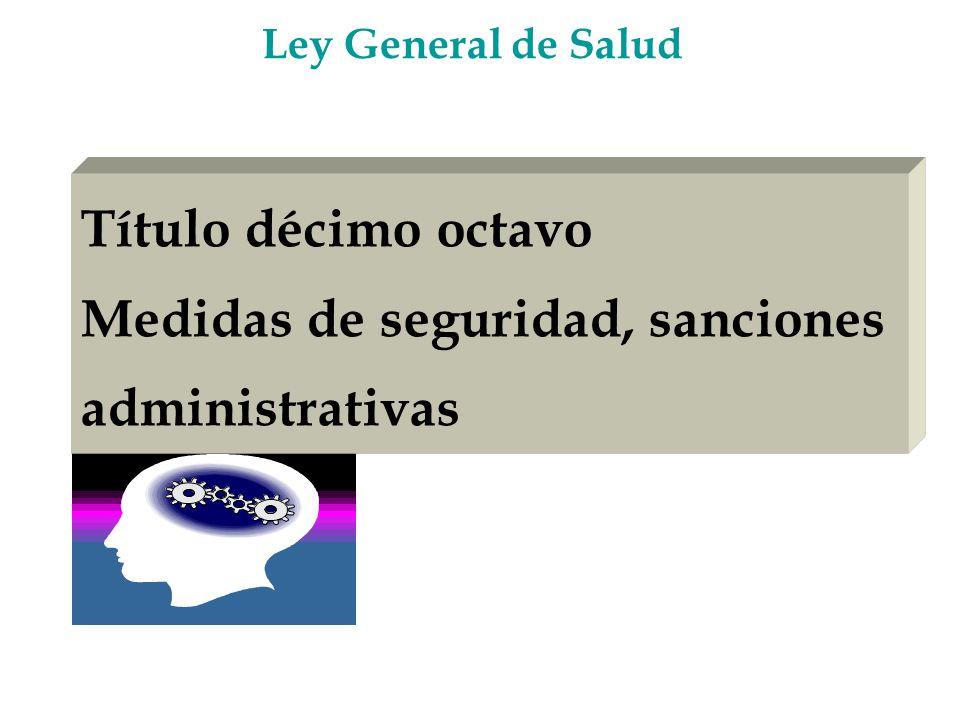 Medidas de seguridad, sanciones administrativas