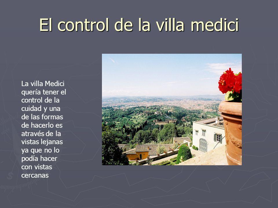 El control de la villa medici