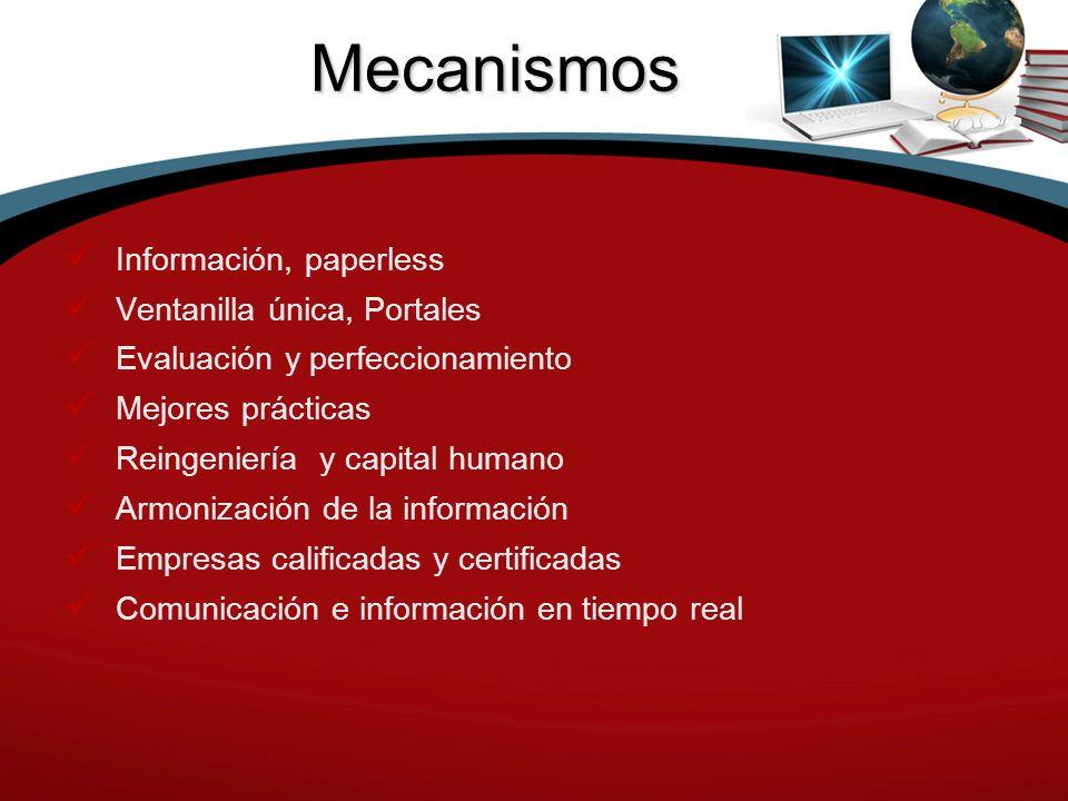 Mecanismos Información, paperless Ventanilla única, Portales