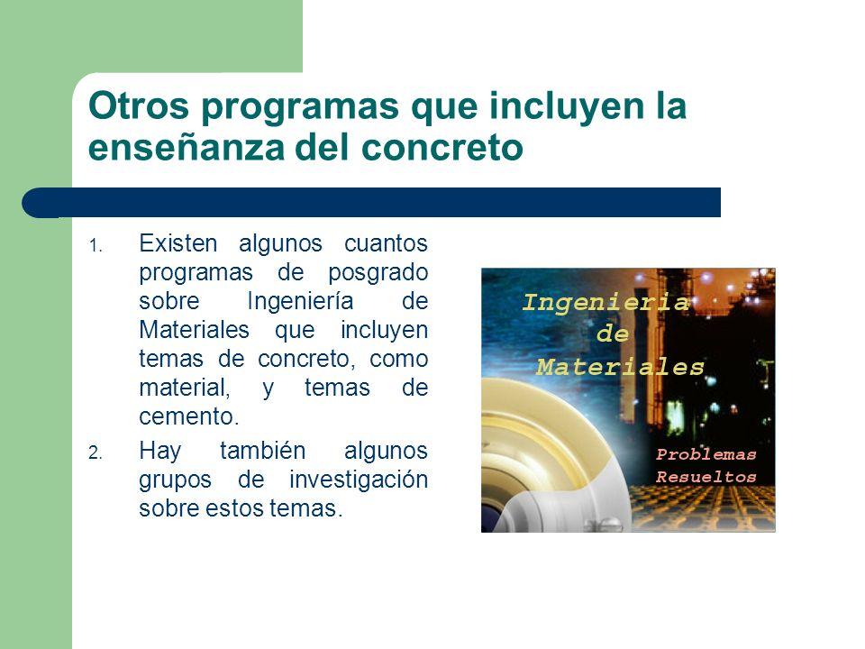 Otros programas que incluyen la enseñanza del concreto