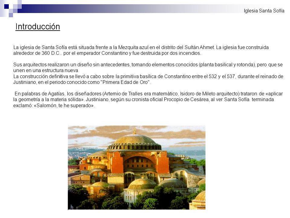 Introducción Iglesia Santa Sofía