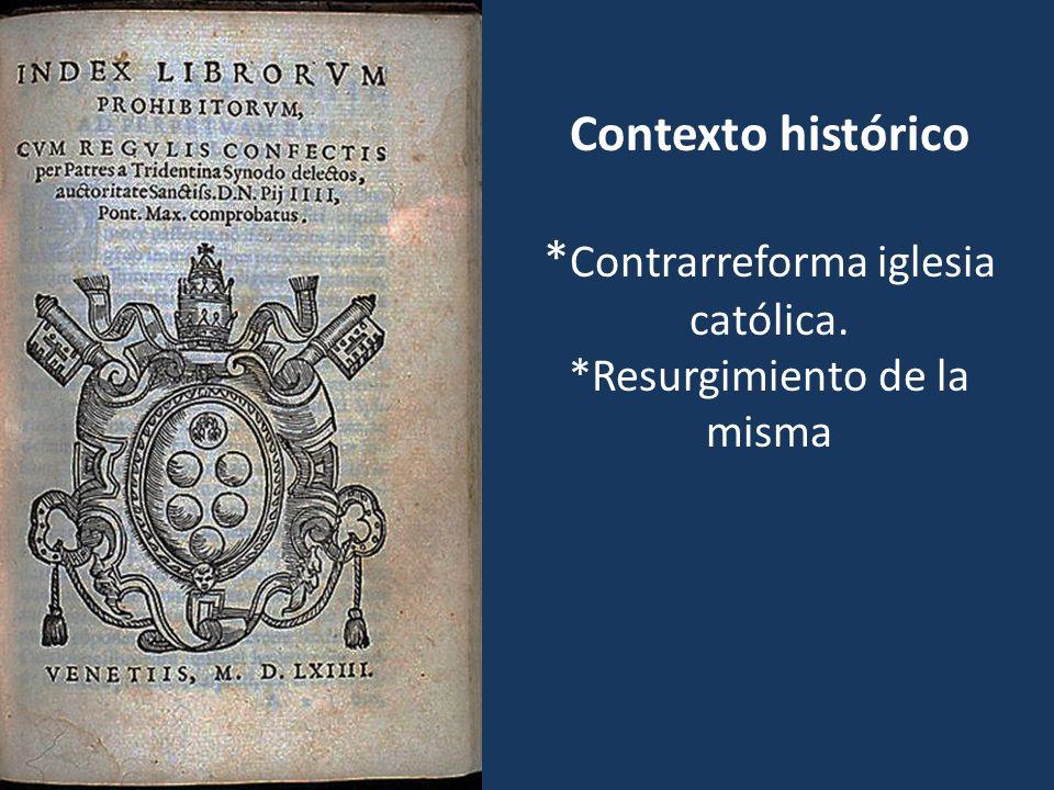 Contexto histórico. Contrarreforma iglesia católica