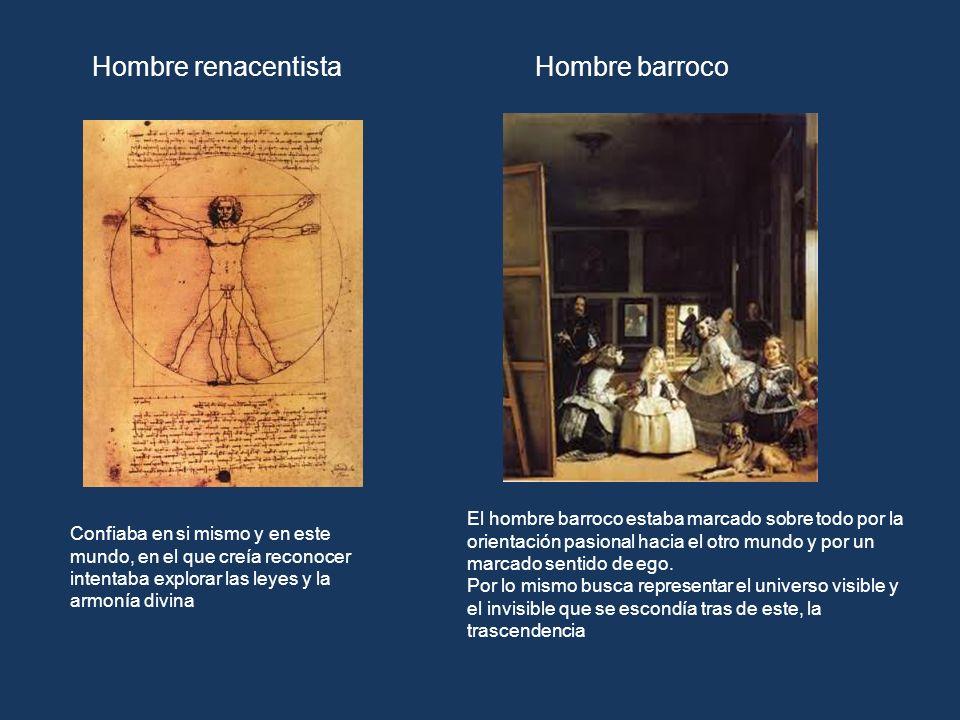 Hombre renacentista Hombre barroco