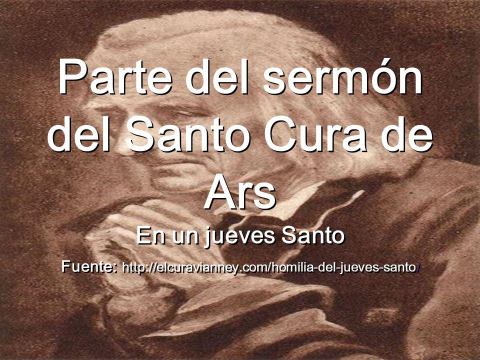 Parte del sermón del Santo Cura de Ars