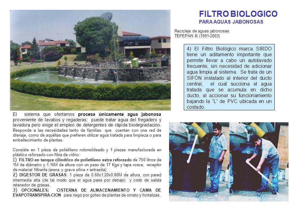 FILTRO BIOLOGICO PARA AGUAS JABONOSAS