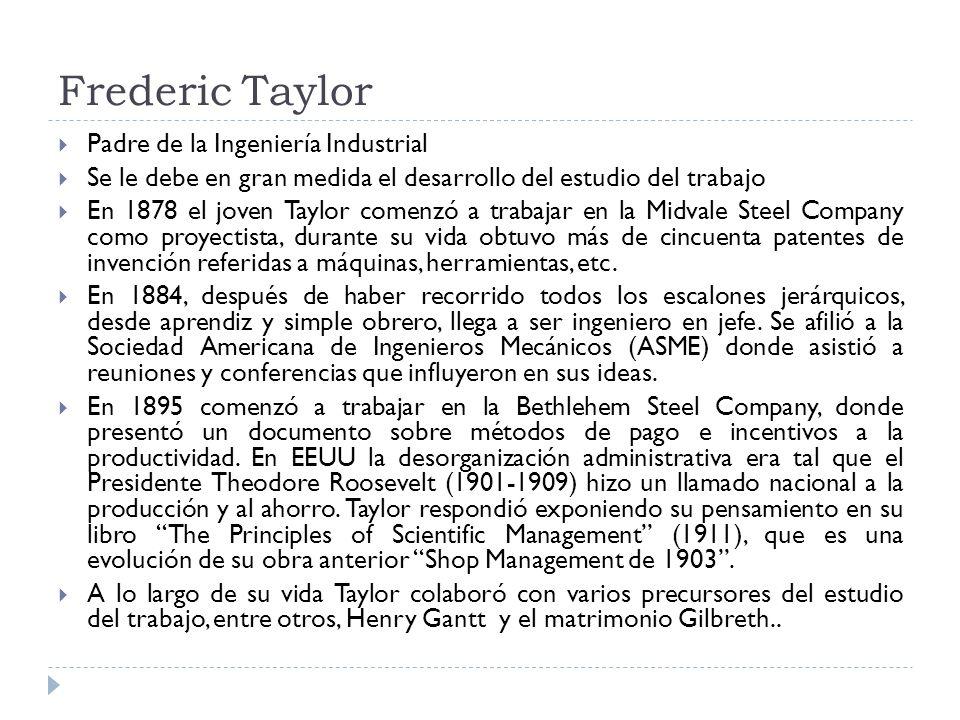 Frederic Taylor Padre de la Ingeniería Industrial
