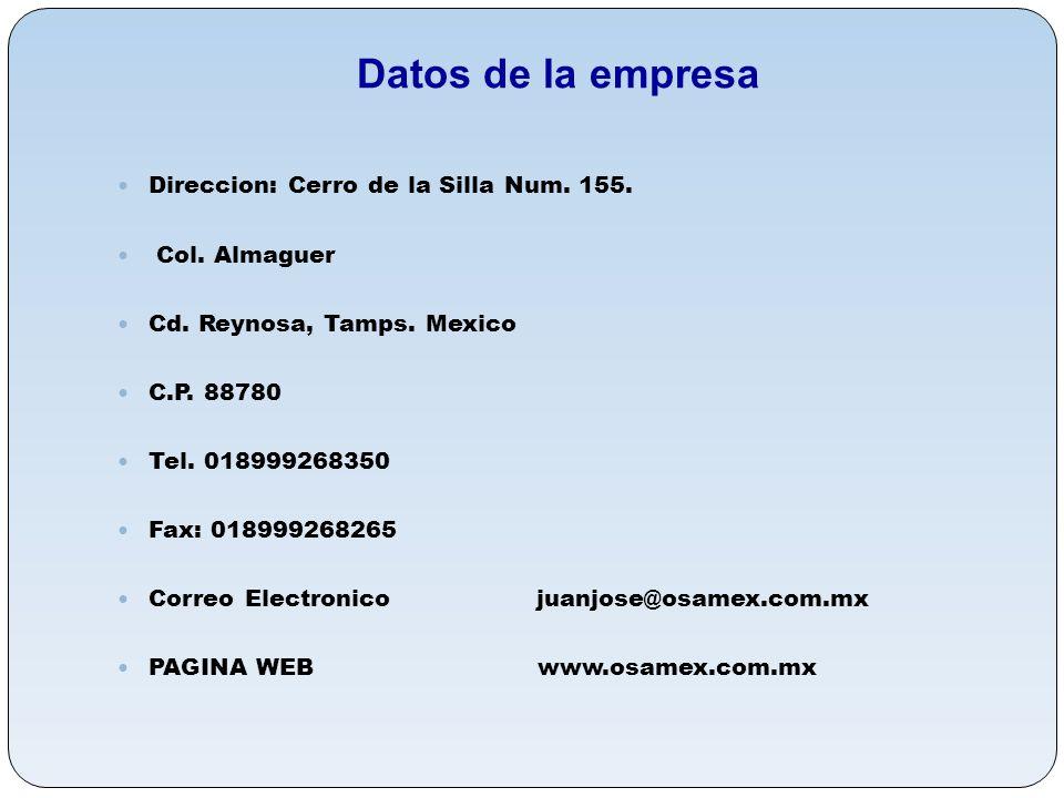 Datos de la empresa Direccion: Cerro de la Silla Num. 155.