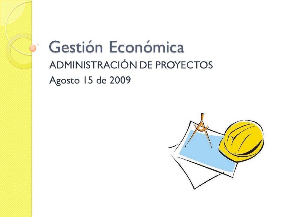 ADMINISTRACIÓN DE PROYECTOS Agosto 15 de 2009