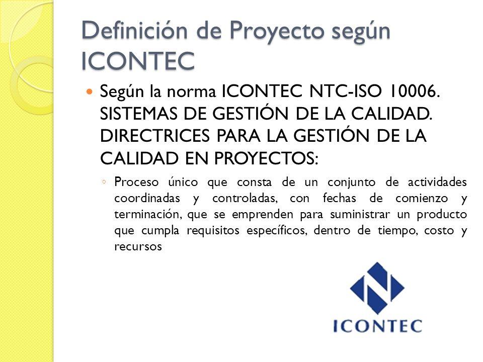 Definición de Proyecto según ICONTEC