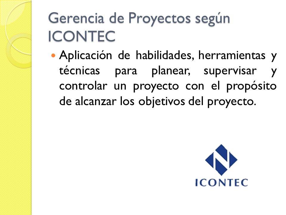 Gerencia de Proyectos según ICONTEC