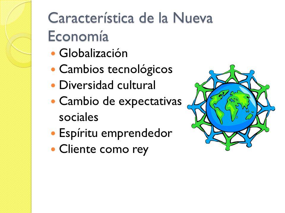 Característica de la Nueva Economía