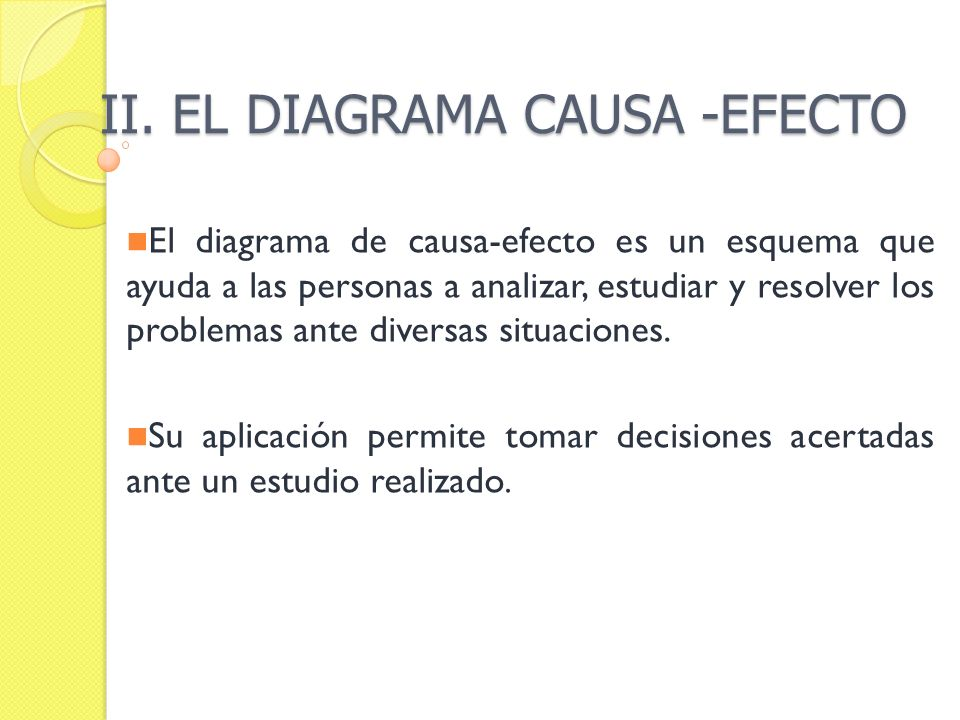 II. EL DIAGRAMA CAUSA -EFECTO