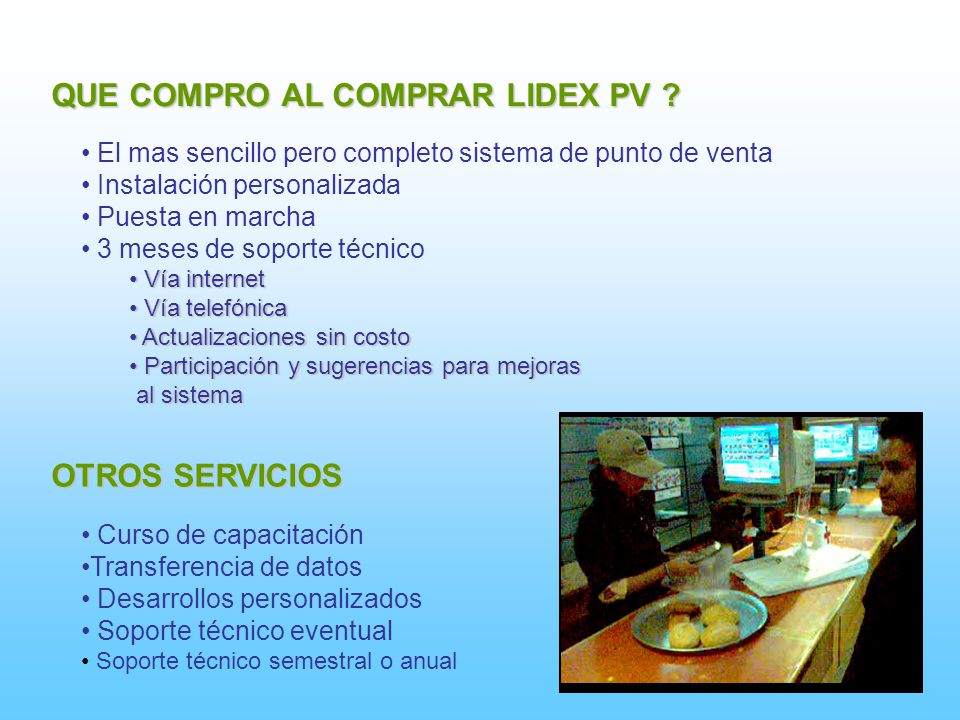 QUE COMPRO AL COMPRAR LIDEX PV