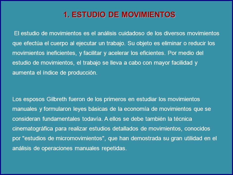 1. ESTUDIO DE MOVIMIENTOS