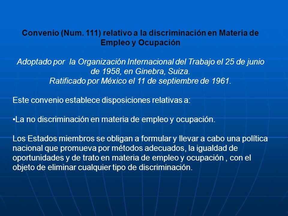 Ratificado por México el 11 de septiembre de 1961.