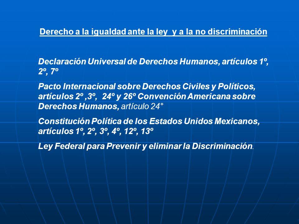 Derecho a la igualdad ante la ley y a la no discriminación