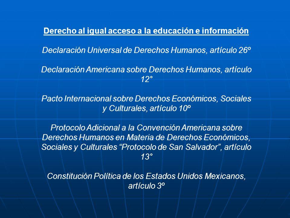 Derecho al igual acceso a la educación e información