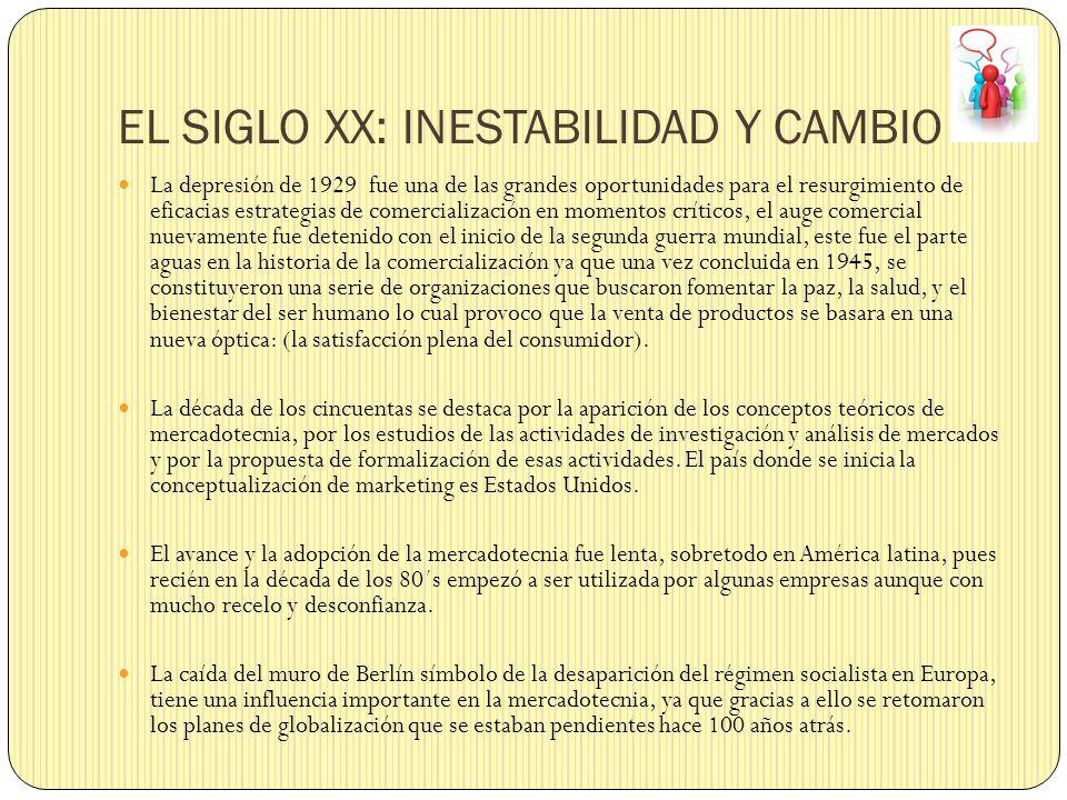 EL SIGLO XX: INESTABILIDAD Y CAMBIO