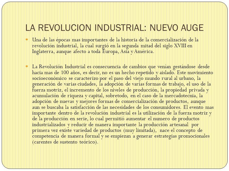 LA REVOLUCION INDUSTRIAL: NUEVO AUGE