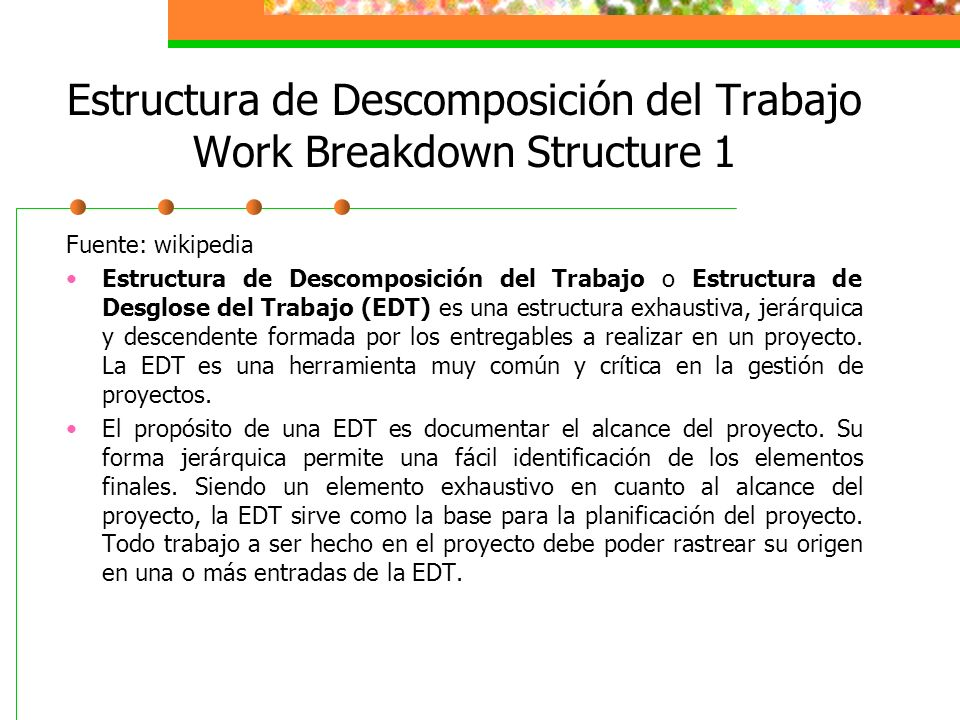 Estructura de Descomposición del Trabajo Work Breakdown Structure 1