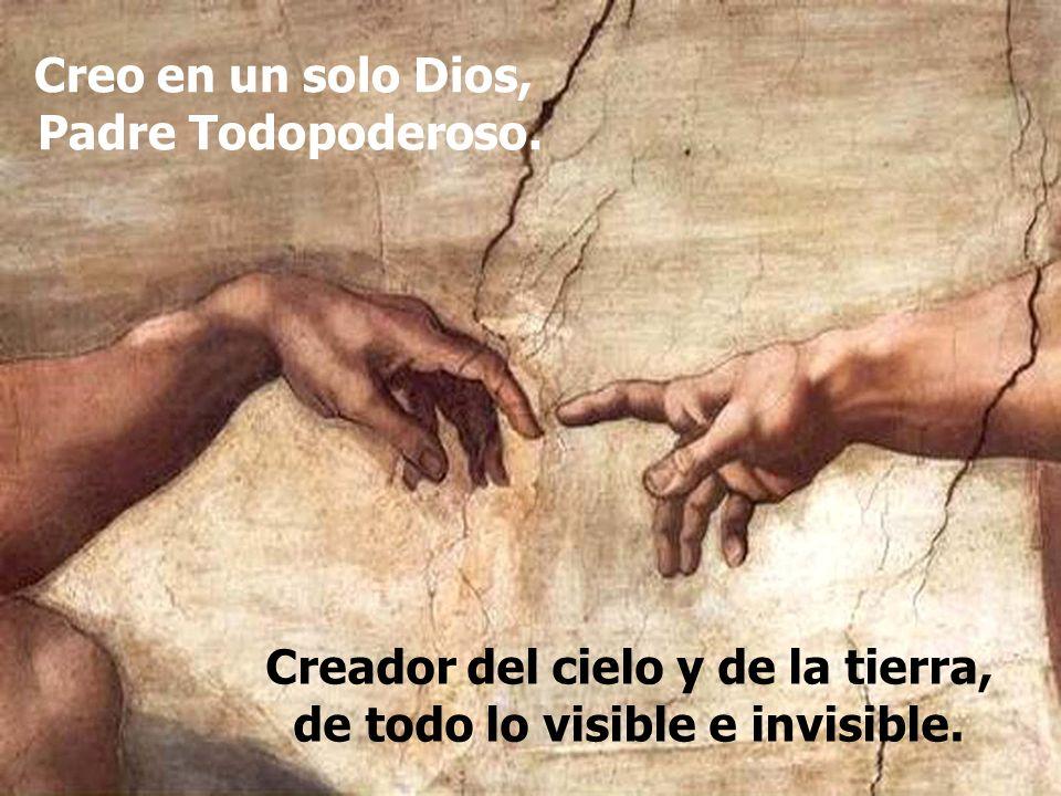 Creador del cielo y de la tierra,