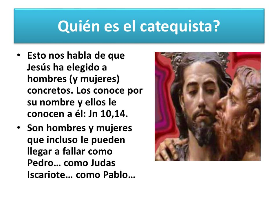 Quién es el catequista