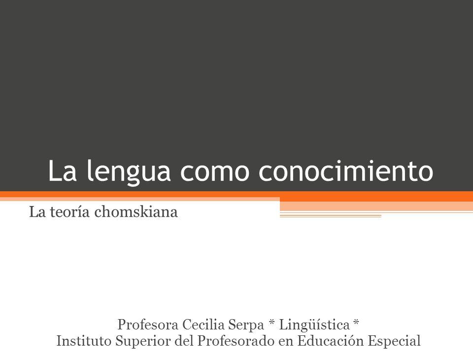 La lengua como conocimiento