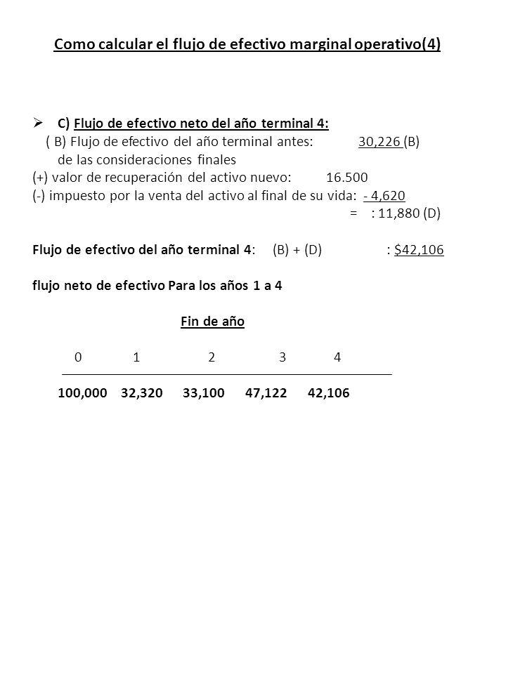 Como calcular el flujo de efectivo marginal operativo(4)