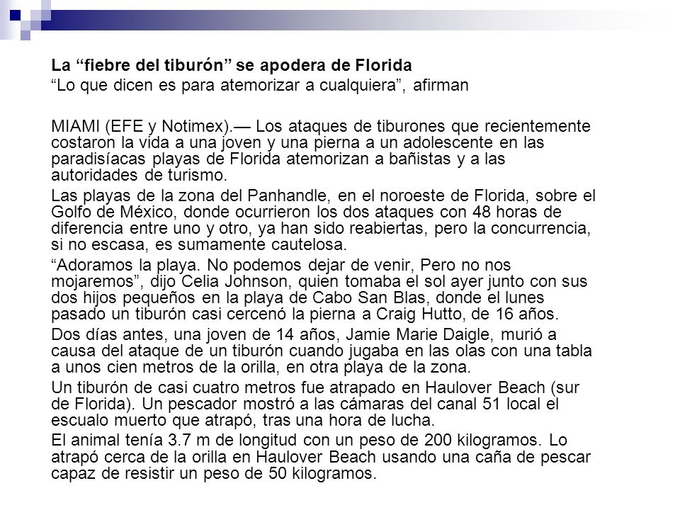 La fiebre del tiburón se apodera de Florida