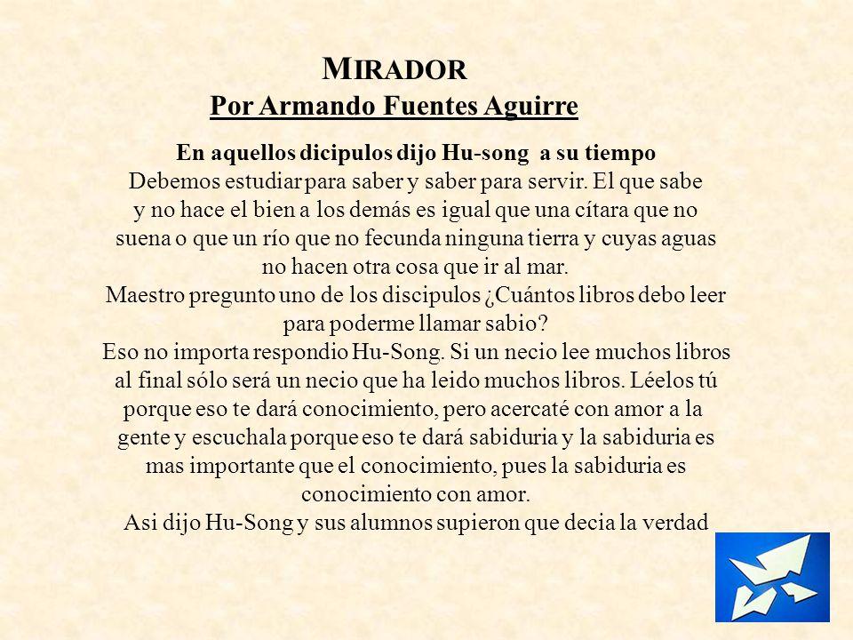 MIRADOR Por Armando Fuentes Aguirre