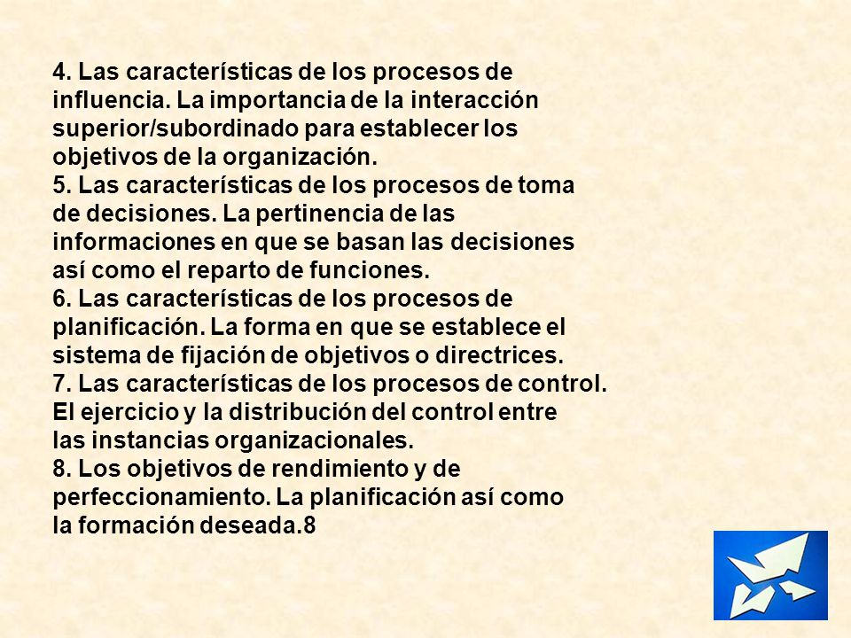4. Las características de los procesos de