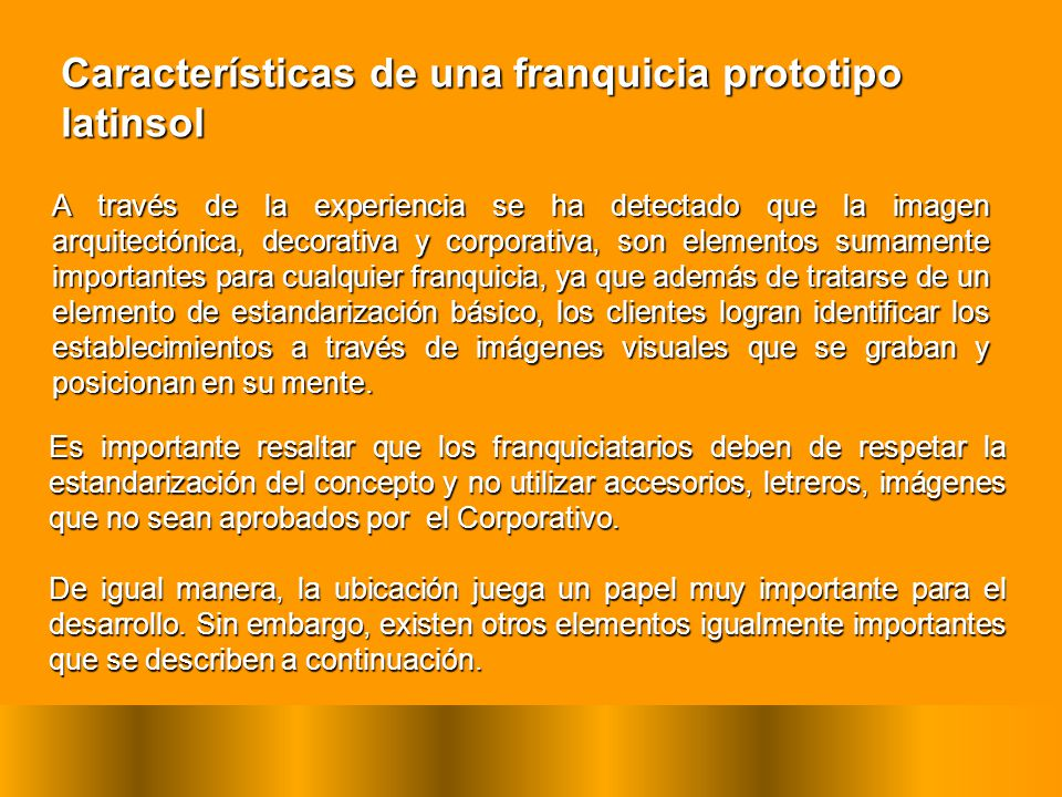 Características de una franquicia prototipo latinsol