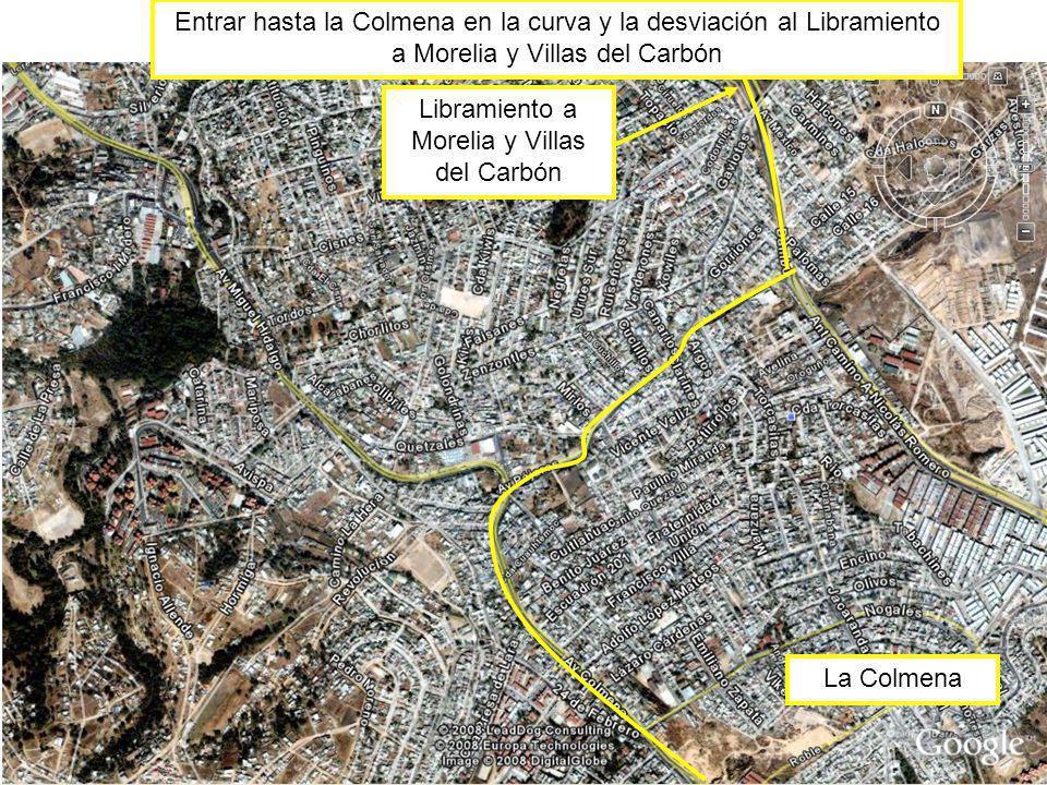 Libramiento a Morelia y Villas del Carbón