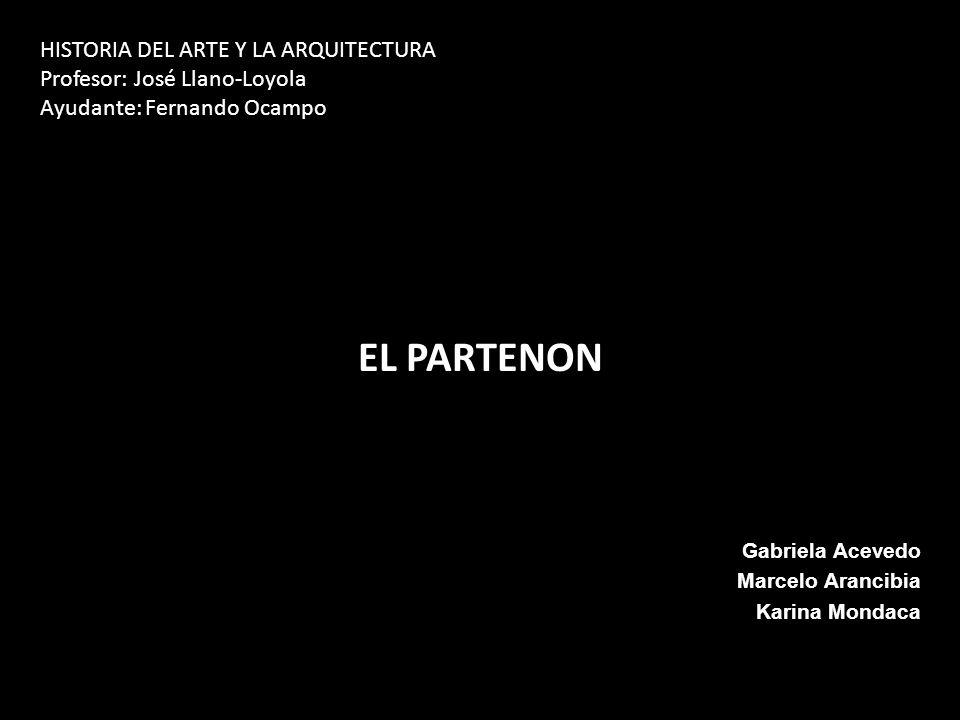 EL PARTENON HISTORIA DEL ARTE Y LA ARQUITECTURA