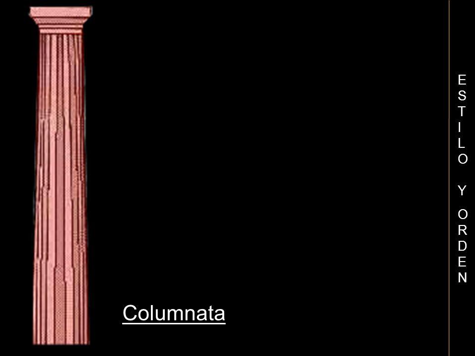ESTILO Y ORDEN Columnata