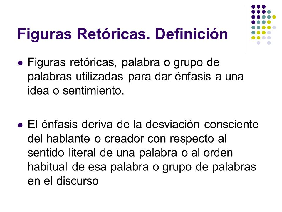 Figuras Retóricas. Definición