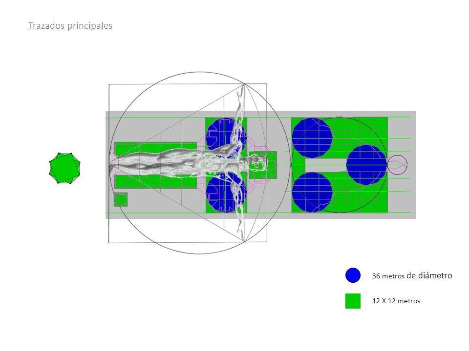 Trazados principales 36 metros de diámetro 12 X 12 metros