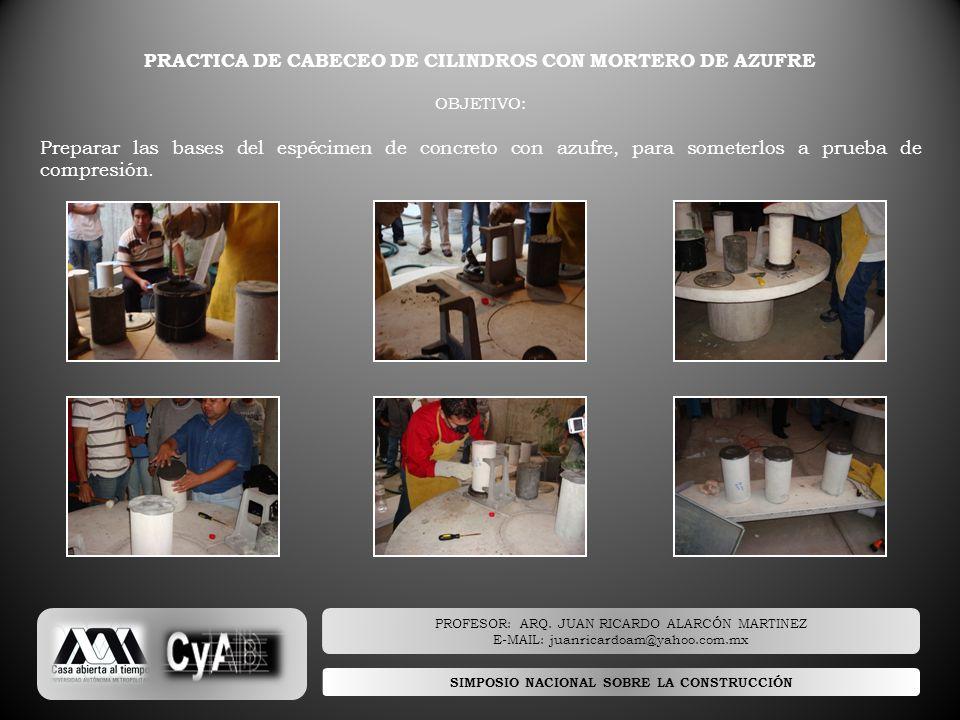 PRACTICA DE CABECEO DE CILINDROS CON MORTERO DE AZUFRE
