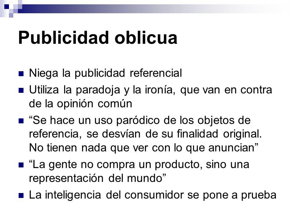 Publicidad oblicua Niega la publicidad referencial