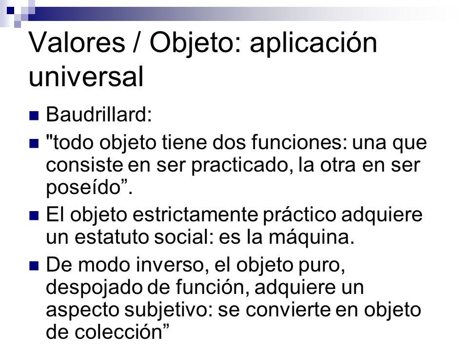 Valores / Objeto: aplicación universal