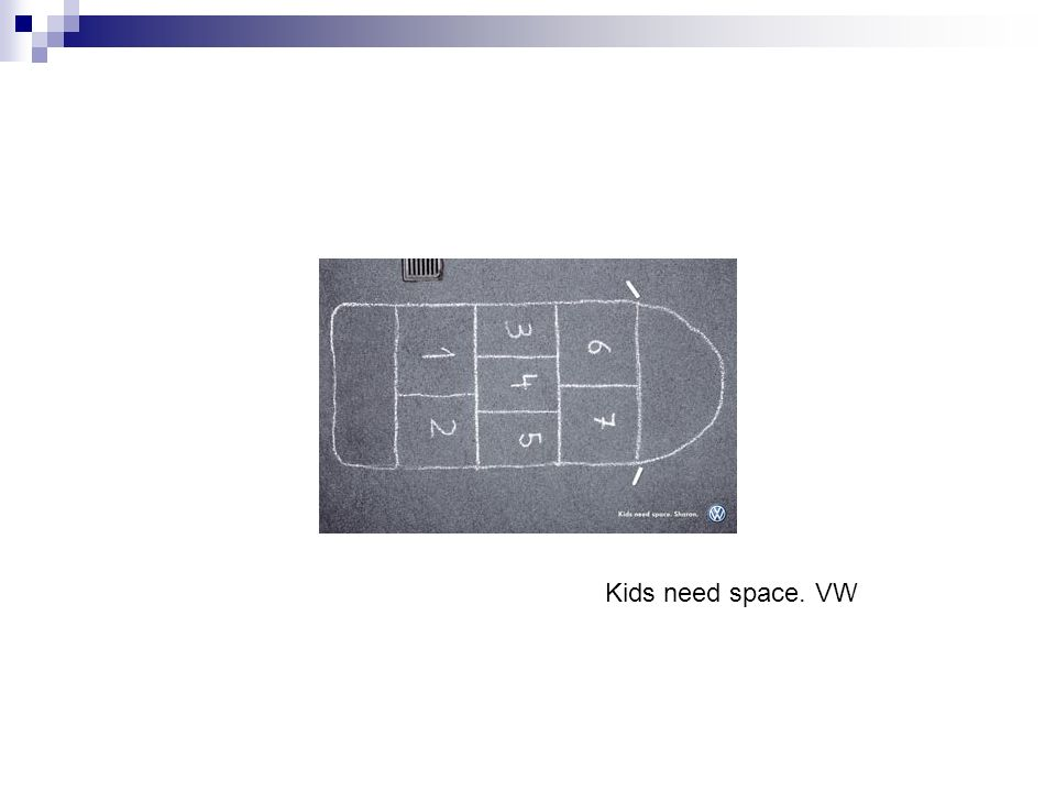 Kids need space. VW