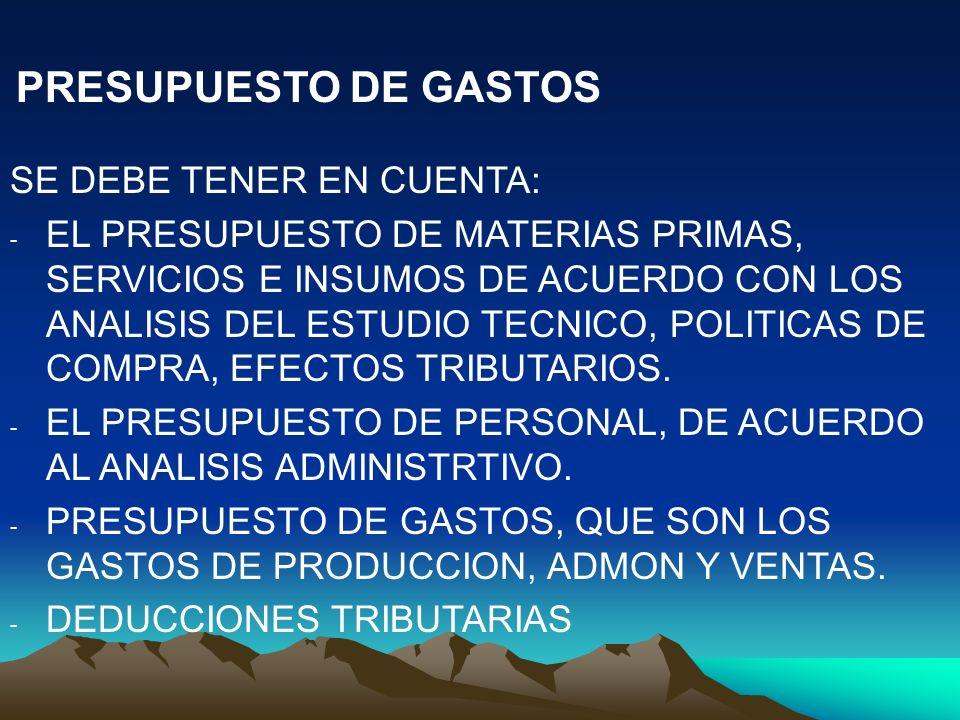 SE DEBE TENER EN CUENTA:
